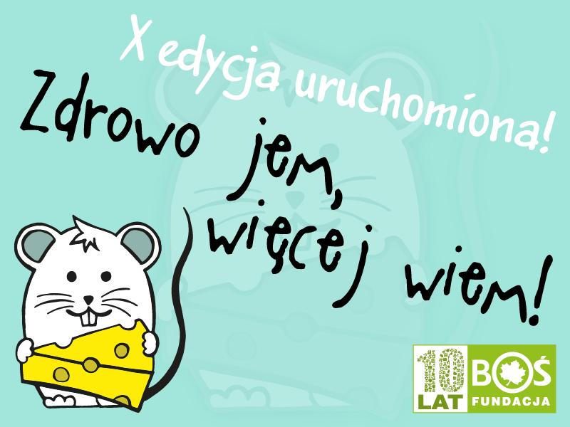 """X edycja projektu """"Zdrowo jem, więcej wiem"""" uruchomiona!"""