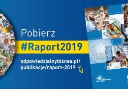 """Raport """"Odpowiedzialny biznes w Polsce 2019. Dobre praktyki"""""""