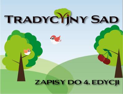 """4. edycja projektu """"Tradycyjny sad"""""""
